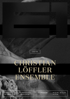 E1: Christian Löffler Ensemble (UK Debut)