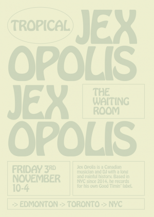 Tropical with Jex Opolis