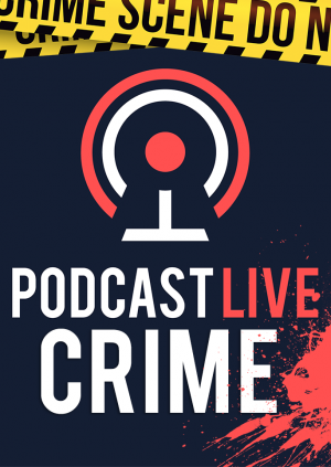 Podcast Live: Crime