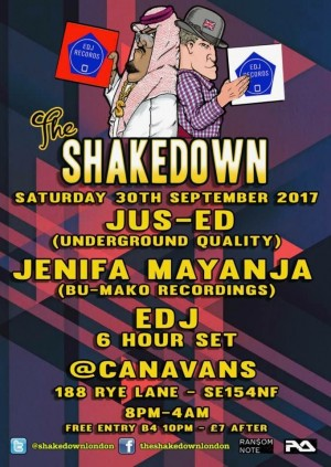 The Shakedown with Jus-Ed & Jenifa Mayanja (EDJ Records) all night long