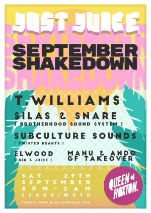 Just Juice September Shakedown w/ T.Williams