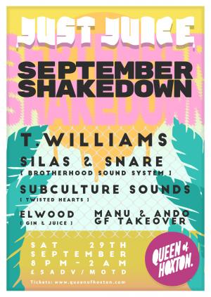 Just Juice September Shakedown w/ T.Williams