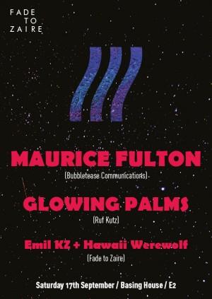 FTZ w. Maurice Fulton + Glowing Palms