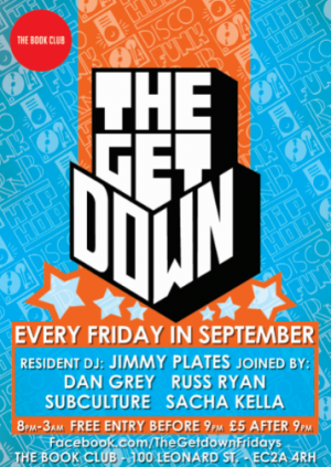 The Get Down / Every Friday in September
