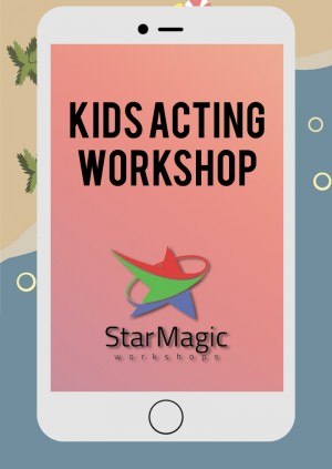 Star Magic Workshops (Kids Acting)