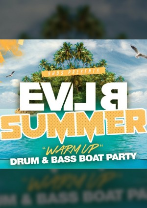 EVIL B Summer Warm Up Drum & Bass Boat Party