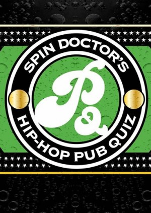 Spin Doctor's Hip-Hop Pub Quiz