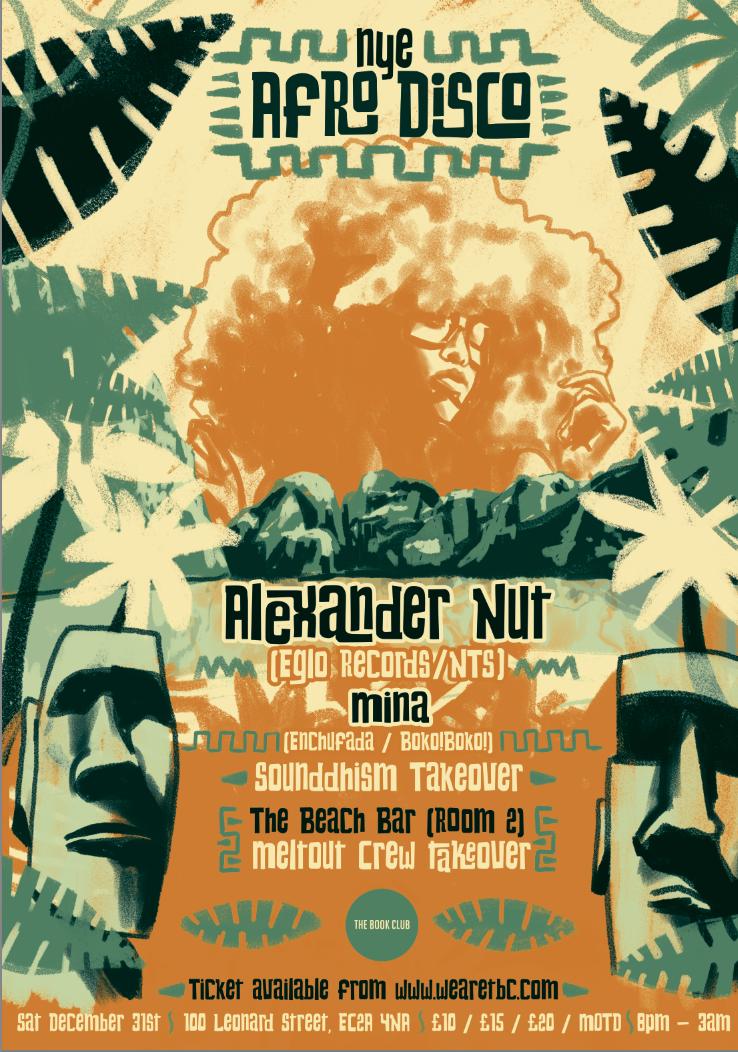 NYE - Afro Disco w/ Alexander Nut & Mina