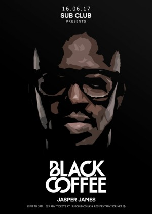 Sub Club • Black Coffee & Jasper James