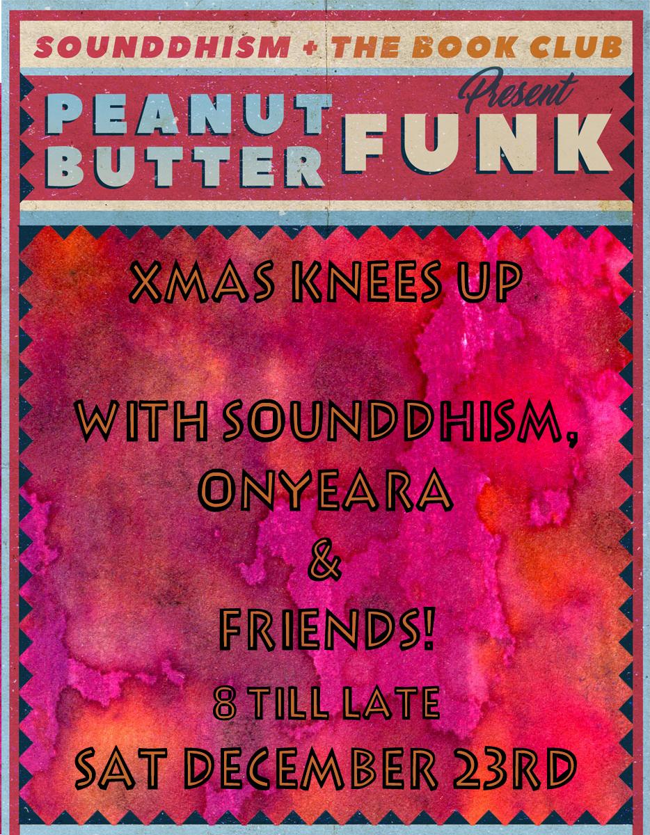 Peanut Butter Funk Xmas Knees Up!