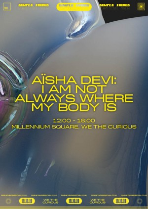 Aïsha Devi: I Am Not Always Where My Body Is (Experience)
