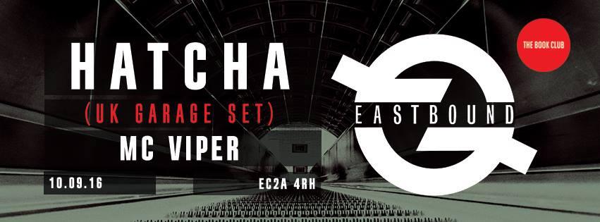 EastBound - Hatcha (UK Garage Set)
