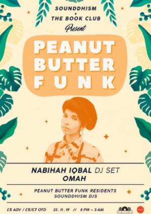 Peanut Butter Funk W/ Nabihah Iqbal