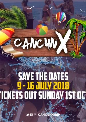 Cancun X - Meet Us There [Deposit]