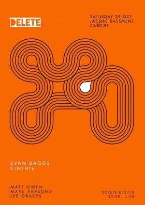 Delete presents Evan Baggs & Cinthie