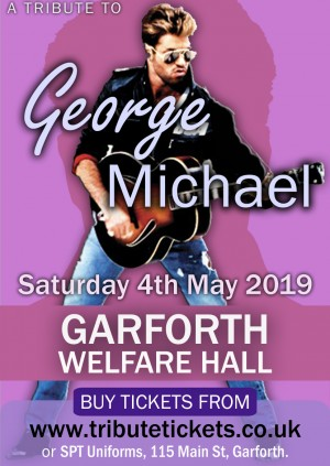 GEORGE MICHAEL TRIBUTE @ GARFORTH WELFARE HALL, LEEDS