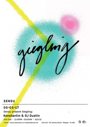Sensu Presents Giegling // Konstantin & DJ Dustin