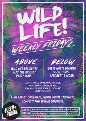 Wild Life! w/ Late Night Disco & Rev Milo All Night