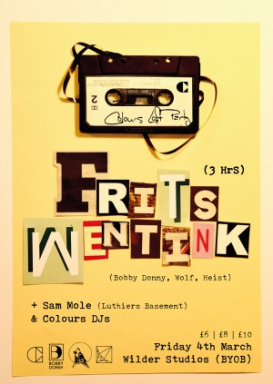 Colours Loft Party w/ Frits Wentink, Sam Mole & Colours DJs - BRING YOUR OWN BOOZE