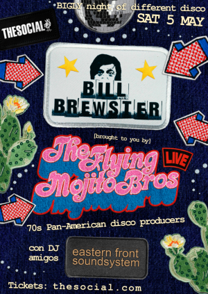 Flying Mojito Bros Live with Very Special Guest Bill Brewster