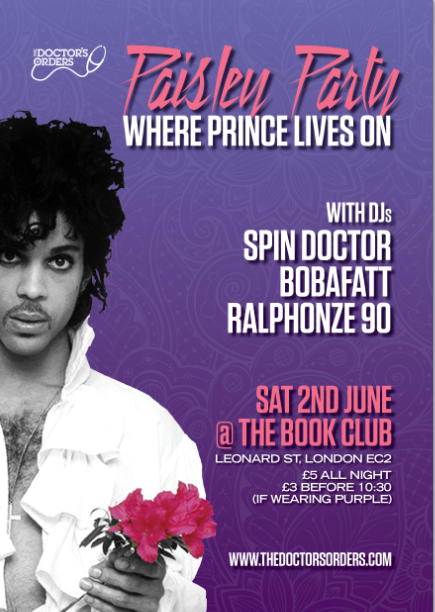 The Doctor's Orders Present: PAISLEY PARTY, Where Prince Lives On.