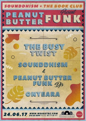 Peanut Butter Funk w/ The Busy Twist