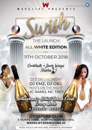 Swish Launch : All White Edition