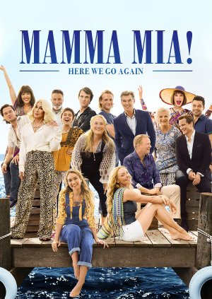 Mamma Mia! Here We Go Again - It's a Singalong!