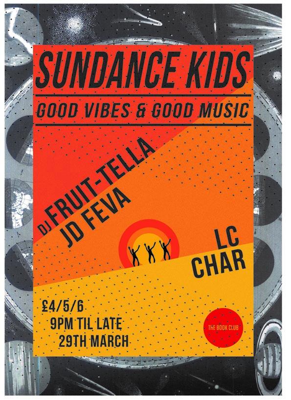 Sundance Kids Easter Thursday w/ DJ Fruit-Tella & JD Feva
