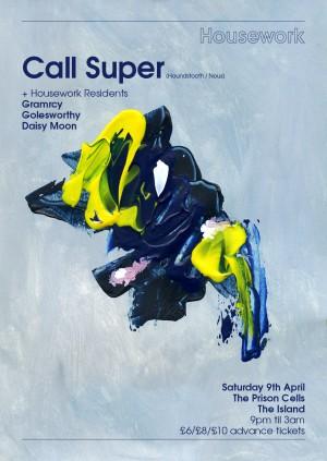 Housework presents Call Super