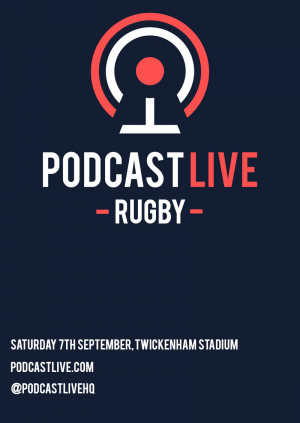Podcast Live: Rugby
