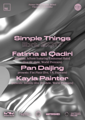 Simple Things EXT. Fatima Al Qadiri, Pan Daijing and Kayla Painter