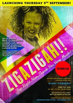 Zig A Zig Ah! - Free Entry!
