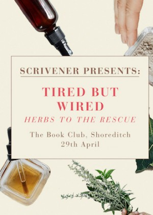 Scrivener Presents: Tired but Wired Workshop: Herbs to the Rescue