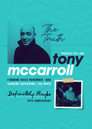 An Evening With - Tony McCarroll (Oasis - The Truth)
