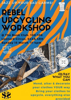 POSTPONED - Rebel Upcycling: jazz up your sad garms!