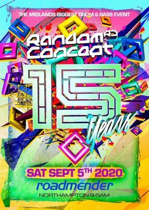 Random Concept presents 15 Years • Midlands Biggest D&B Event