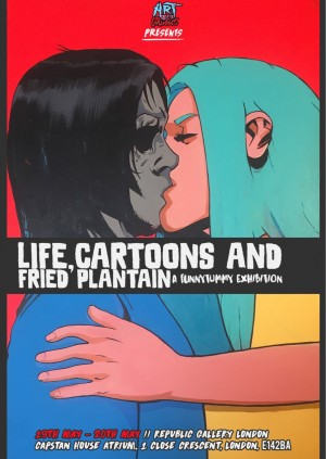 Art Meets Music Presents: Life, Cartoons And Fried Plantain A Funny Tummy Exhibition