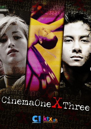CINEMA ONE X 3 (TISAY, METAMORPHOSIS, ESPRIT DE CORPS)