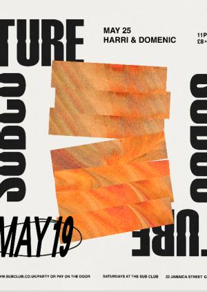 Subculture • Harri & Domenic • 25.05.19