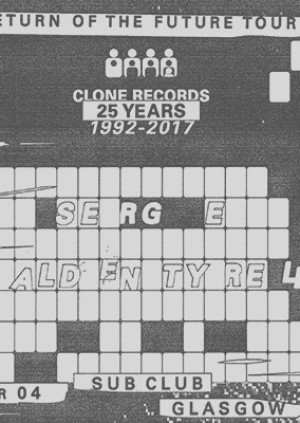 Subculture・Clone Records 25 Years: Serge & Alden Tyrell