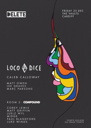 Delete presents Loco Dice