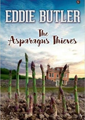 Eddie Butler - The Asparagus Thieves