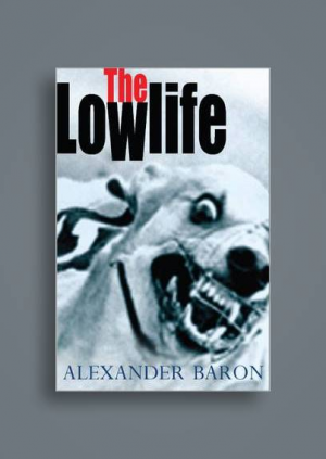So We Live: The Novels of Alexander Baron