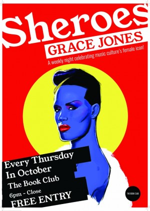 Sheroes: Grace Jones – Every Thursday in October