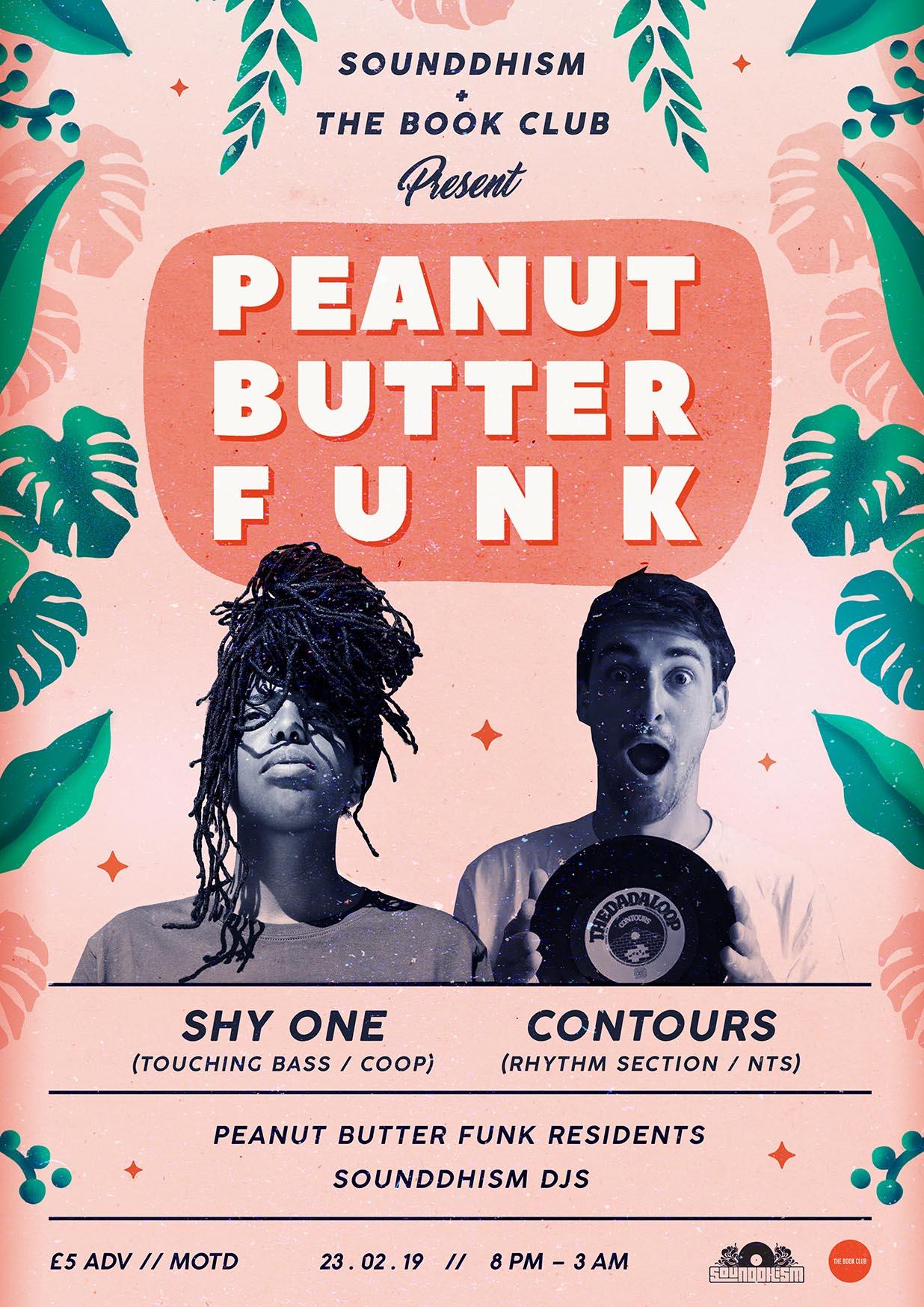 Peanut Butter Funk w/ Shy One & contours