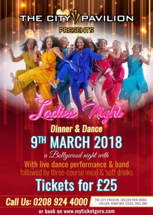 City Pavilion presents Bollywood Ladies Night Dinner & Dance