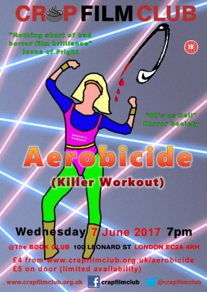 Crap Film Club presents AEROBICIDE