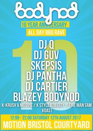 Bodynod 10 Year Anniversary: All Day BBQ Rave: DJQ, DJ Guv, Skepsis, DJ Pantha