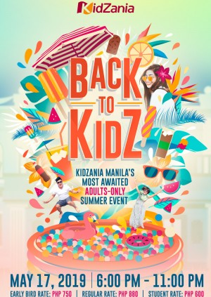 Back to KidZ Summer 2019 (Valid for Adults only, age 18 and above)